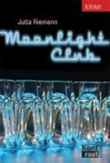 Moonlight Club | Jutta Riemann |