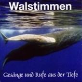 Walstimmen. Gesänge und Rufe aus der Tiefe. CD