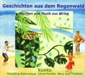 Geschichten aus dem Regenwald. CD