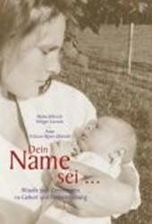 Dein Name sei...
