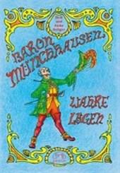 Baron Münchhausens wahre Lügen