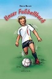 Unser Fussballbuch