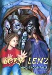 Lory Lenz und die Todesfalle