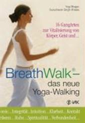BreathWalk(R) - das neue Yoga-Walking