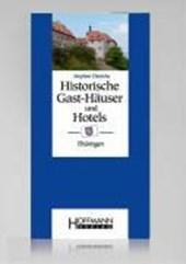 Historische Gast-Häuser und Hotels Thüringen