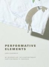 Performative Elements | Karin Felbermayr |