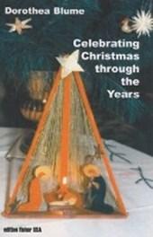 Celebrating Christmas through the Years