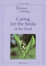 Caring for the Souls of the Dead | Heinz Grill |