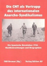 Die CNT als Vortrupp des internationalen Anarcho-Syndikalismus | auteur onbekend |