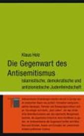 Die Gegenwart des Antisemitismus