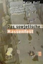 Das sowjetische Massenfest