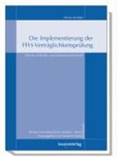 Die Implementierung der FFH-Verträglichkeitsprüfung