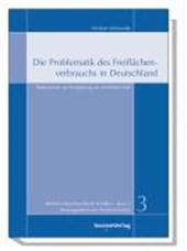 Die Problematik des Flächenverbrauchs in Deutschland