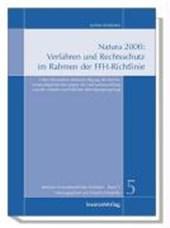 Natura 2000: Verfahren und Rechtsschutz im Rahmen der FFH-Richtlinie