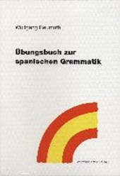 Übungsbuch zur spanischen Grammatik