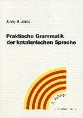 Praktische Grammatik der katalanischen Sprache