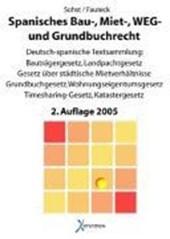 Spanisches Bau-, Miet- und Weg- und Grundbuchrecht