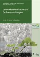Umweltkommunikation auf Großveranstaltungen