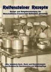 Reifensteiner Rezepte - Rezeptsammlungen der eichsfeldischen Frauenschule in Reifenstein