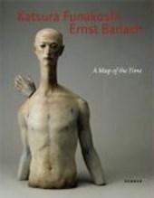 Katsura Funakoshi & Ernst Barlach