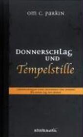 Donnerschlag und Tempelstille