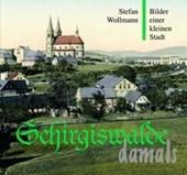 Schirgiswalde damals