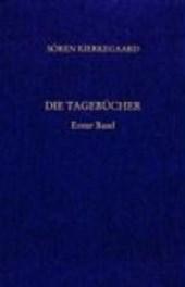 Die Tagebücher 1. Gesammelte Werke und Tagebücher. 38/1. Abt. Bd.