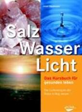 Salz, Wasser & Licht