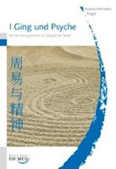 I Ging und Psyche | Andrea-Mercedes Riegel |