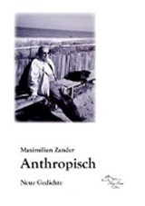 Anthropisch | Maximilian Zander |