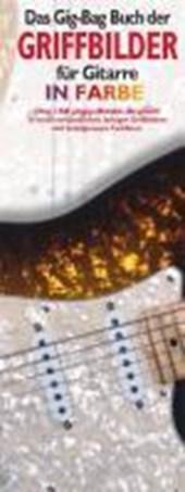 Das Gig-Bag Buch der Griffbilder für Gitarre in Farbe