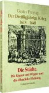 Der Dreißigjährige Krieg 1618-1648 Bd. 2.  Die Städte
