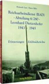 Reichsarbeitsdienst (RAD) -Abteilung 6/280 - Leonhard Dietzenhofer 1943 -