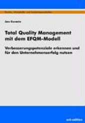 Total Quality Management mit dem EFQM-Modell