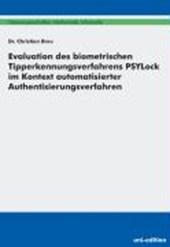 Evaluation des biometrischen Tipperkennungsverfahrens PSYLock im Kontext automatisierter Authentisierungsverfahren