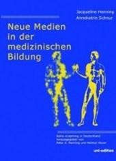 Neue Medien in der medizinischen Bildung