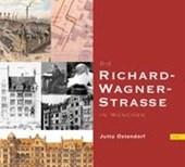 Die Richard-Wagner-Straße in München