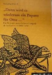 """""""Dann wird es wiederum ein Popanz für Otto ..."""""""