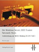 Der Windows Server 2003 Trainer. Netzwerk Hosts | Nicole Laue |