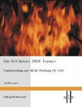 Der ISA Server 2004 Trainer | Nicole Laue |