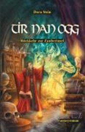 Tir nan Ogg. Rückkehr zur Zauberinsel