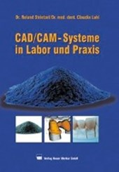 CAD/CAM-Systeme in Labor und Praxis