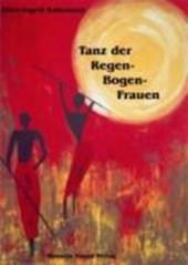 Tanz der Regenbogenfrauen