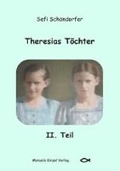 Theresias Töchter II. Teil