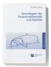 Grundlagen der Finanzmathematik und Statistik