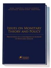 Issues on Monetary Theory and Policy