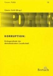 Korruption: Krebsgeschwür der demokratischen Gesellschaft