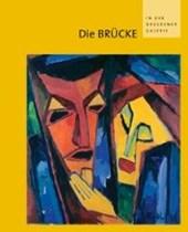 Die BRÜCKE in der Dresdener Galerie