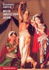 Mein indischer Atem