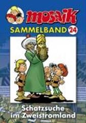 MOSAIK Sammelband 24. Schatzsuche im Zeitstromland